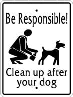Sign: Be Responsible!